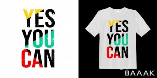 طرح تیشرت جذاب Yes you can motivational quotes t shirt design