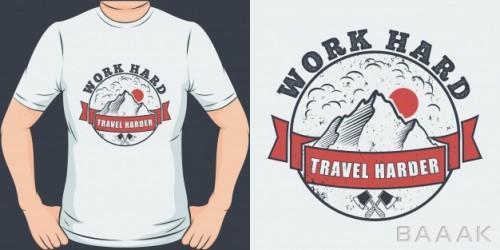 طرح تیشرت زیبا Work hard travel harder unique trendy travel t shirt design