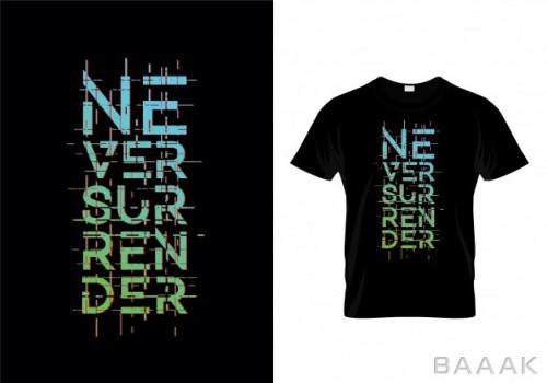 طرح تیشرت جذاب Never surrender typography t shirt design vector