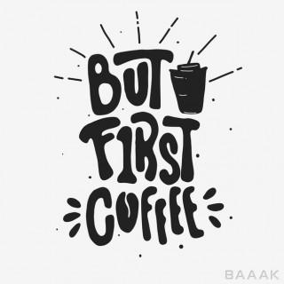 تایپوگرافی نقاشی BUT FIRST COFFEE